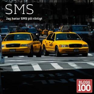 SMS, jag hatar SMS på riktigt, en utdöende teknik som gjort sitt.