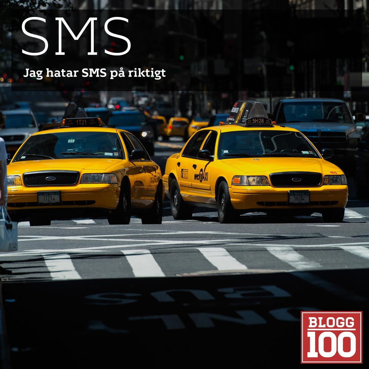 SMS, jag hatar er #blogg100 #fb
