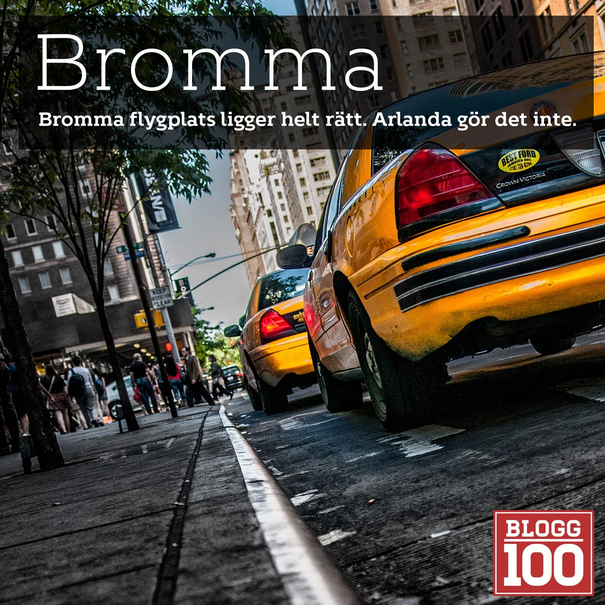 Bromma, den logiska flygplatsen #blogg100 #fb