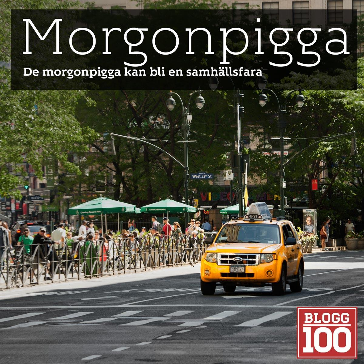 Morgonpigga en fara för samhället #blogg100 #fb