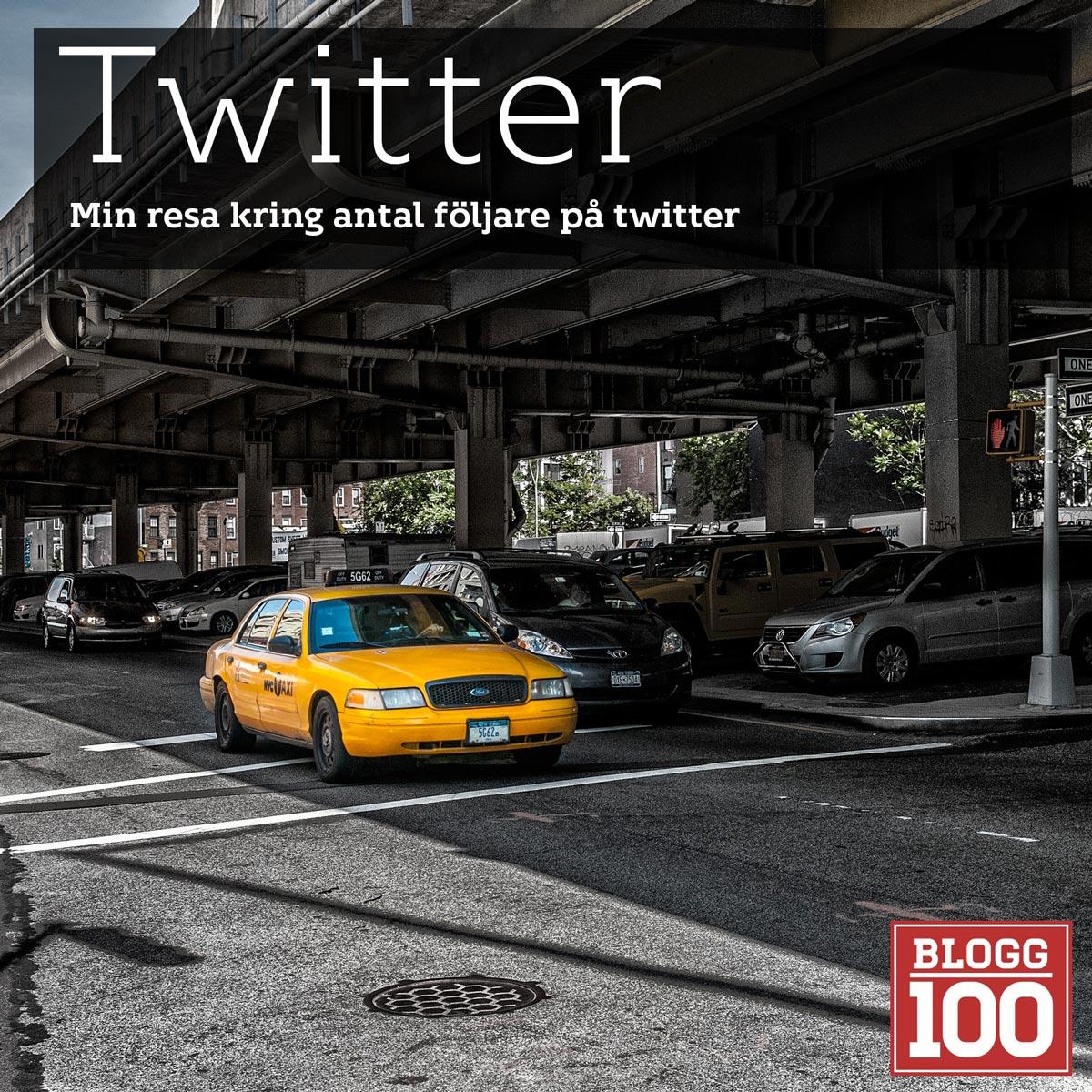 Twitter, min tillväxt av följare #blogg100 #fb