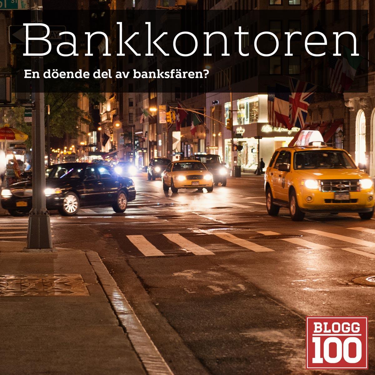 Bankkontoren en döende företeelse? #blogg100 #fb