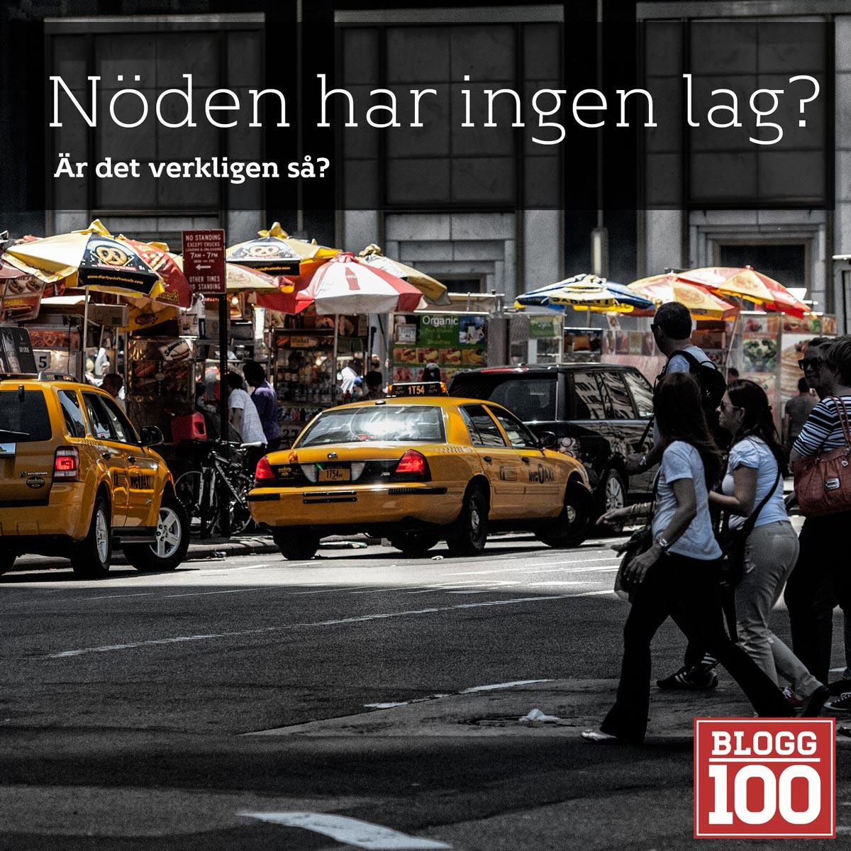 Nöden har ingen lag #blogg100 #fb